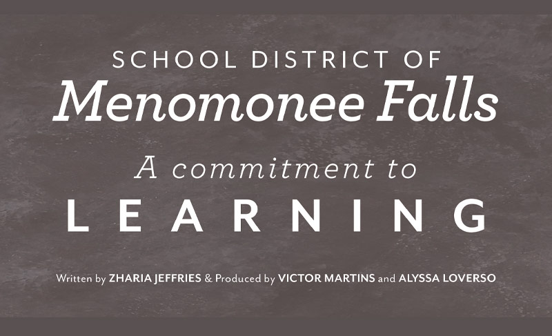 School District of Menomonee Falls Wisconsin ~  A commitment to LEARNING